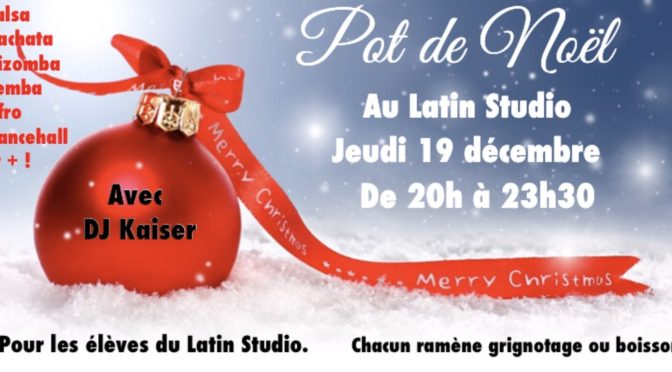 Pot de Noel au Latin Studio