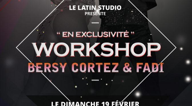 WORKSHOP avec Bersy Cortez et Fadi Fusion