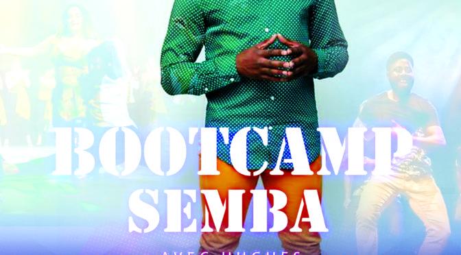 Bootcamp Semba avec Hugues